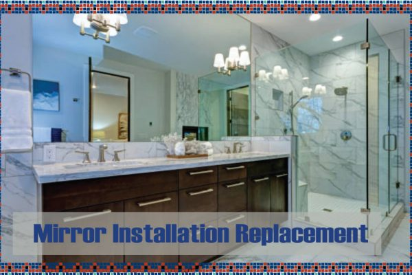 Mirror Installation Replacement